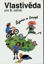 Vlastivěda pro 5.ročník ZŠ - učebnice