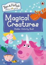 Ben and Holly's Little Kingdom: Magical Creatures Sticker Activity Book