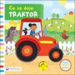 Čo sa deje Traktor