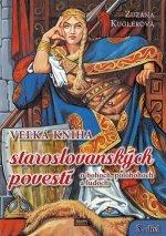 Veľká kniha staroslovanských povestí