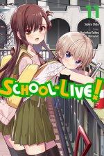 School-Live!, Vol. 11