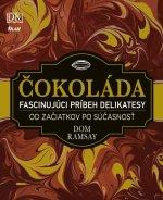 Čokoláda Fascinujúci príbeh delikatesy