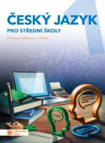 Český jazyk 1 - pracovní sešit pro SŠ