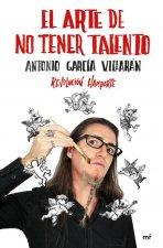 EL ARTE DE NO TENER TALENTO