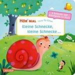 Hör mal: Verse für Kleine: Kleine Schnecke, kleine Schnecke ... Soundbuch ab 18 Monaten