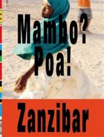 Mambo? Poa! Zanzibar