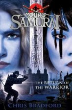 Return of the Warrior (Young Samurai book 9)