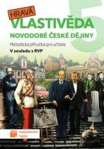 Hravá vlastivěda 5 - Novodobé české dějiny - Metodická příručka pro učitele