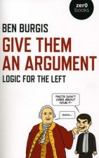 Give Them an Argument - Logic for the Left