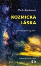 Kozmická láska Galaktické spomienky duše