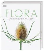 Flora - Wunderwelt der Pflanzen