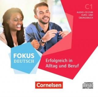 Fokus Deutsch C1 - Erfolgreich in Alltag und Beruf - Allgemeine Ausgabe