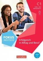 Fokus Deutsch C1 - Kurs- und Übungsbuch. Mit PagePlayer-App inkl. Audios und Videos
