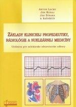 Základy klinickej propedeutiky, rádiológie a nukleárnej medicíny