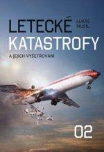 Letecké katastrofy a jejich vyšetřování 2