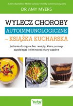 Wylecz choroby autoimmunologiczne książka kucharska