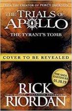 Tyrant's Tomb (The Trials of Apollo Book 4)