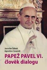 Papež Pavel VI. člověk dialogu