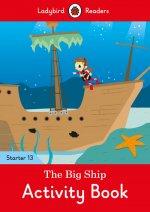 Big Ship Activity Book - Ladybird Readers Starter Level 13