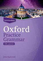 Oxford Practice Grammar: Intermediate: with Key