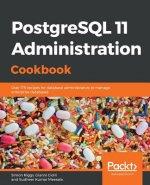 PostgreSQL 11 Administration Cookbook