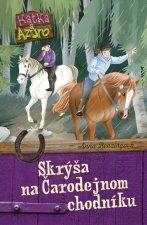Katka a Azuro Skrýša na Čarodejnom chodníku