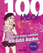100 vecí, ktoré musí vedieť každá baba