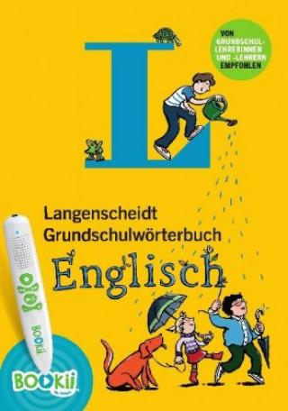 Langenscheidt Grundschulwörterbuch Englisch - Buch mit BOOKii-Hörstift-Funktion