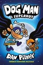 Dogman 4 Dogman i Superkot