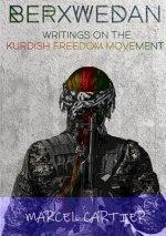 Berxwedan: Writings on the Kurdish Freedom Movement