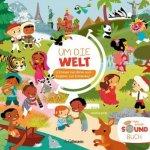 Um die Welt (Soundbuch) 12 Klänge zum Hören und Klappen zum Entdecken