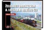 Železnice objektivem A. Lufta a H. Navého