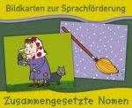 Bildkarten zur Sprachförderung: Zusammengesetzte Nomen - Neuauflage