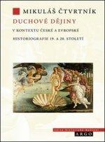 Duchové dějiny v kontextu české a evropské historiografie