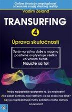 Transurfing 4 Úprava skutočnosti