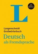 Langenscheidt Großwörterbuch Deutsch als Fremdsprache - mit Online-Wörterbuch