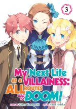 My Next Life as a Villainess: All Routes Lead to Doom! (Manga) Vol. 3