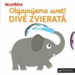 MiniPÉDIA – Objavujeme svet! Divé zvieratá