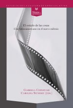 Estado de las cosas:cine latinoamericano nuevo milenio