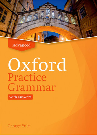 Oxford Practice Grammar: Advanced: with Key