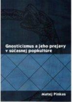 Gnosticizmus a jeho prejavy v súčasnej popkultúre