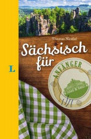 Langenscheidt Sächsisch für Anfänger - Der humorvolle Sprachführer für Sächsisch-Fans