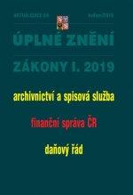 AKTUALIZACE I/4 - Úplné znění zákonů po novele: Archivnictví a spisová služba, finanční správa ČR, Daňový řad