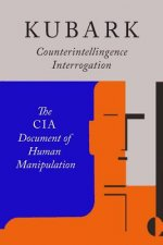 Kubark Counterintelligence Interrogation