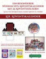Lol Adventskalender (Ein besonderer Weihnachts-Adventskalender mit 25 Adventshausern - Alles, was Sie brauchen, um den Advent zu feiern)