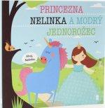 Princezna Nelinka a modrý jednorožec