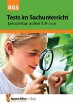Tests im Sachunterricht - Lernzielkontrollen 3. Klasse, A4- Heft