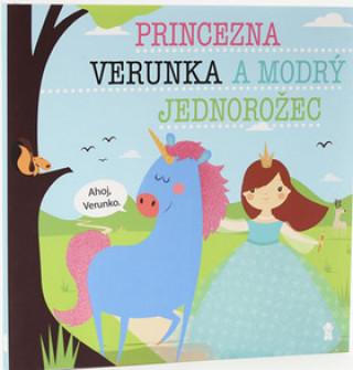 Princezna Verunka a modrý jednorožec