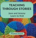 Teaching Through Stories
