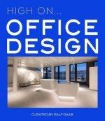 High On... Office Design
